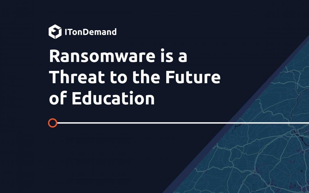 Ransomware is a Threat for the Future of Education